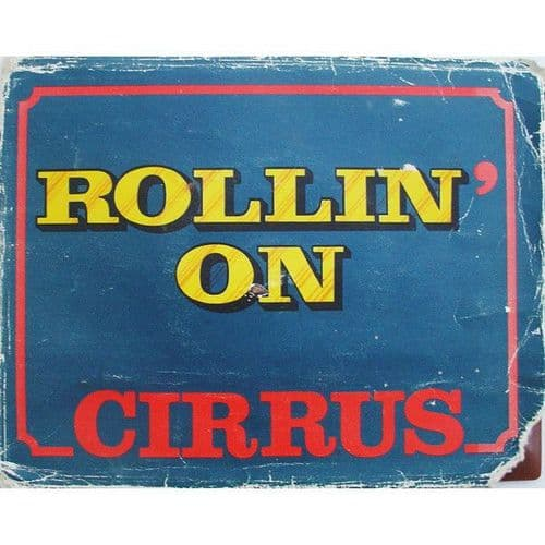 Cirrus<br>Rollin' On